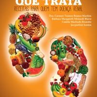 A comida que trata – receitas para quem tem a doença renal crônica